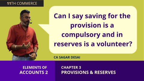 Chapter 3: Reserves and Provisions