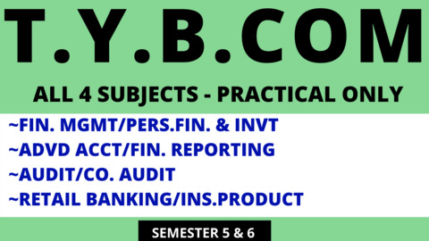 TY BCOM ALL 4 PRACTICAL SUBJECTS