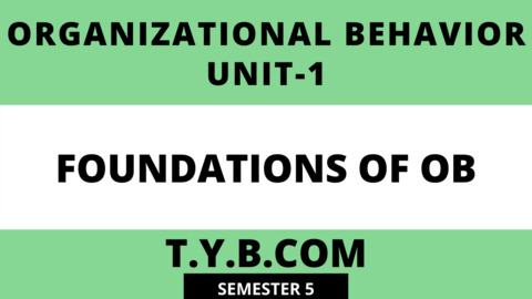 Unit-1 Foundations of OB