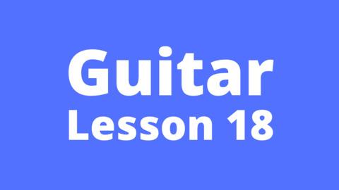 Guitar Lesson 18: Strumming pattern DDUUDU, E minor chord cycle