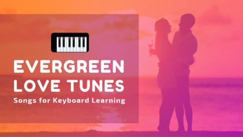 Evergreen Love Tunes