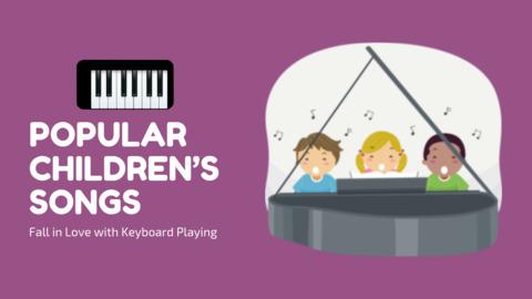 Popular Children's Songs