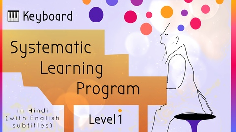 Systematic Keyboard Learning Program (Level 1)