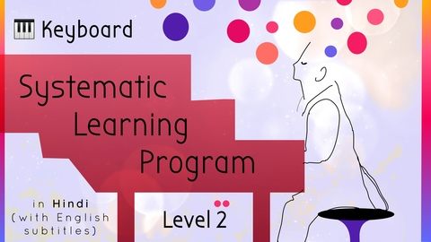 Systematic Keyboard Learning Program (Level 2)