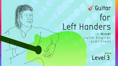 Guitar Learning Program for Left Handers (Level 3)