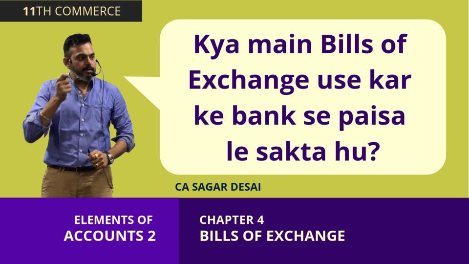 Chapter 4: Bills of Exchange