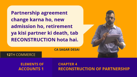 Chapter 4: Reconstruction of Partnership Firm