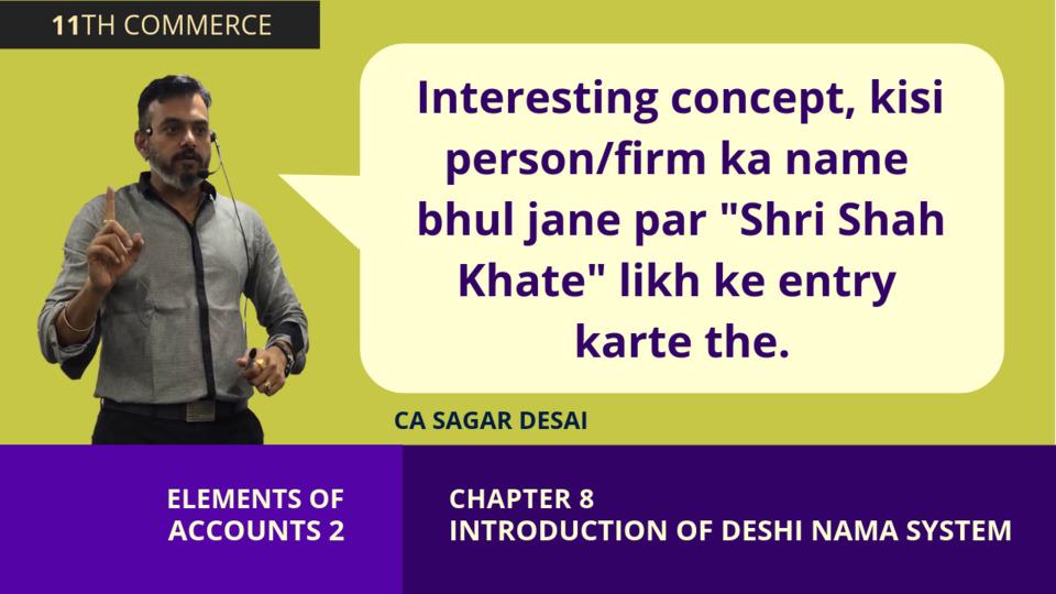 Chapter 8: Desi Nama