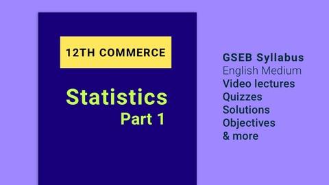 12th Statistics Part 1