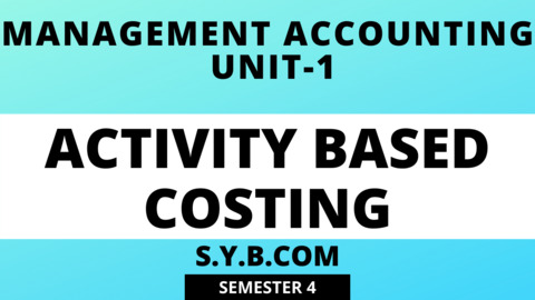 UNIT-1 Activity Based Costing