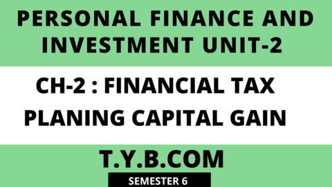 UNIT-2 CH-2  Financial Tax Planning Capital Gain