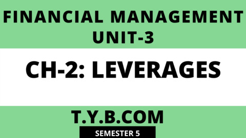 Unit-3 Ch-2 Leverages