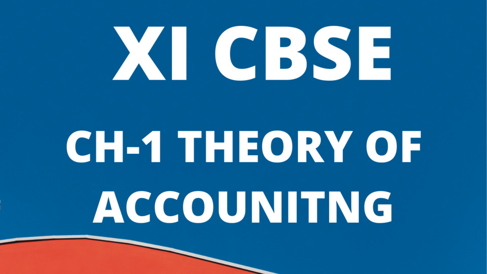 CH-1 Theory of Accounting