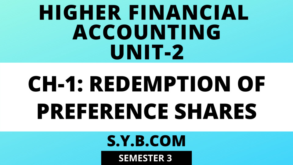 Unit-2 Ch-1 Redemption of Preference Shares