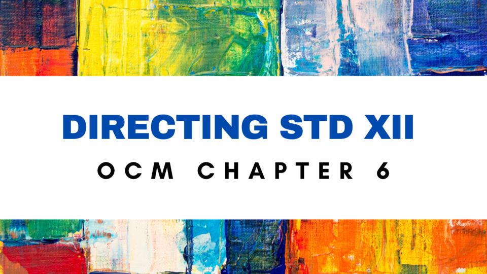 XII - OCM - CH - 6 - Directing