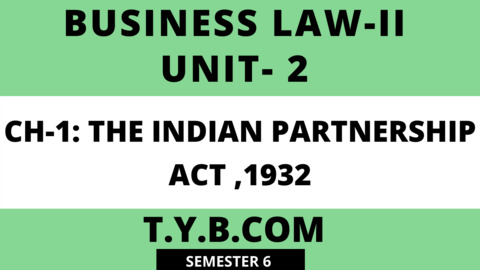 UNIT-2 CH-1 The Indian Partnership Act,1932