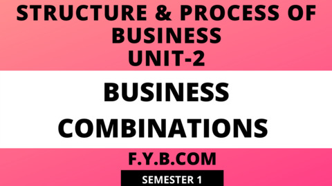 Unit-2 Business Combinations