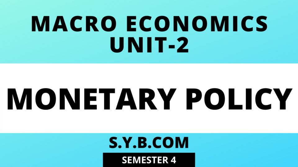 Unit-2 Monetary Policy