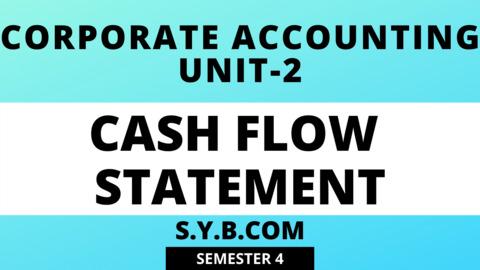 Unit-2 Cash Flow Statement