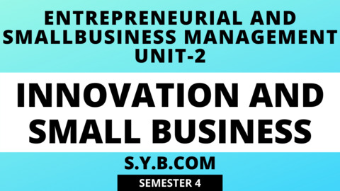 Unit-2 Innovations And Small Business