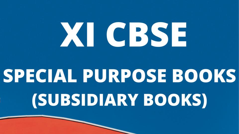 SPECIAL PURPOSE  BOOKS (SUBSIDIARY BOOKS)
