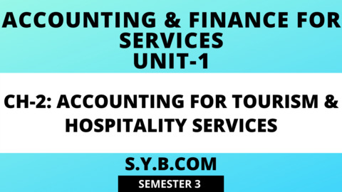 Unit-1 Ch-2 Accounting for Tourism & Hospitality Services