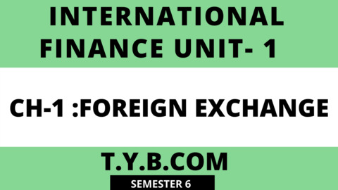 UNIT-1 CH-1 Foreign exchange