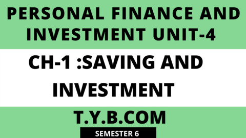 UNIT-4 CH-1 Saving and Investment