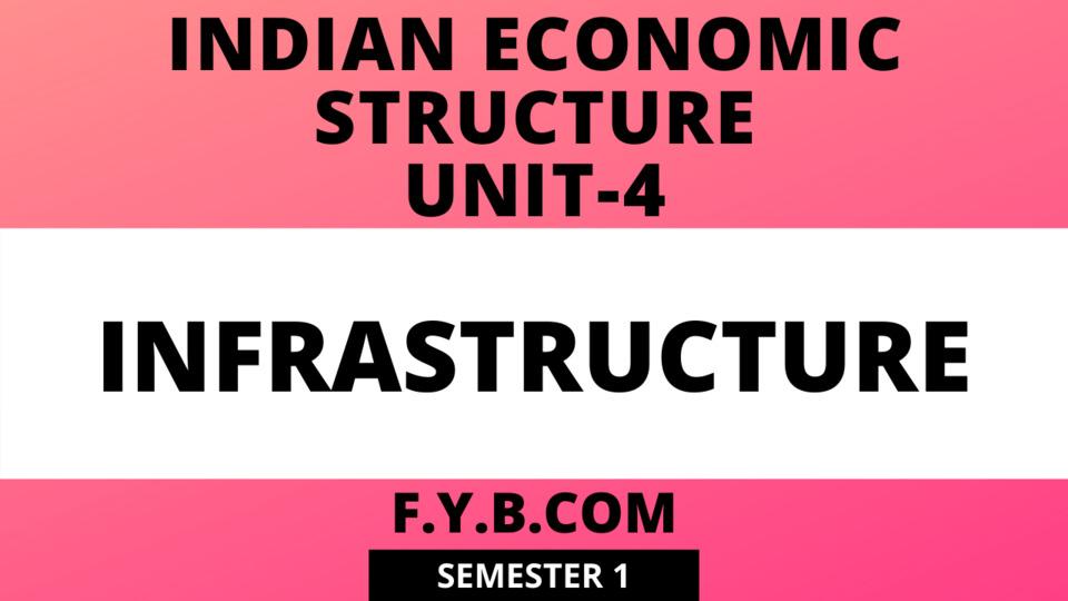 Unit-4 Infrastructure
