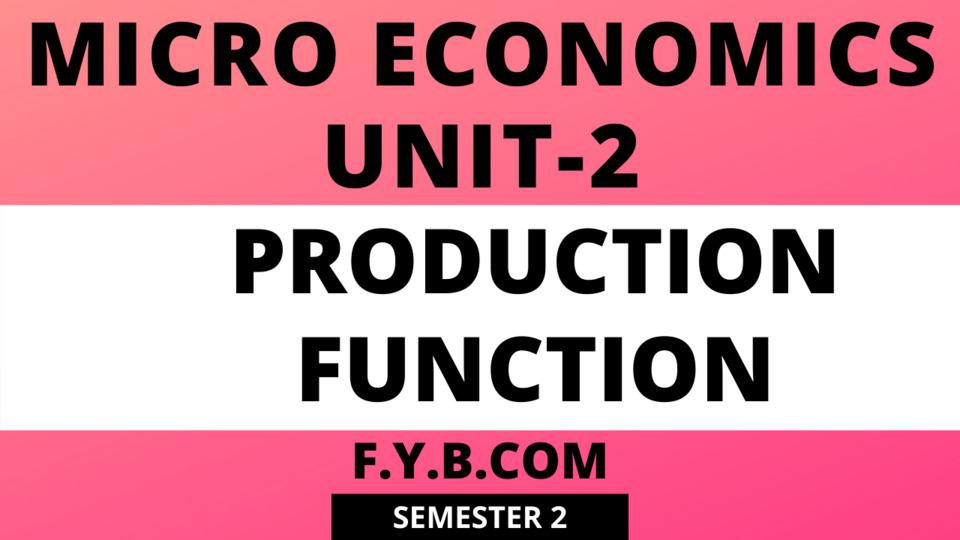 Unit-2 Production Function