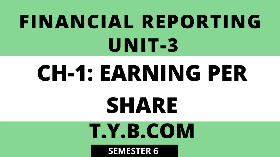 UNIT-3 CH-1 Earning per share