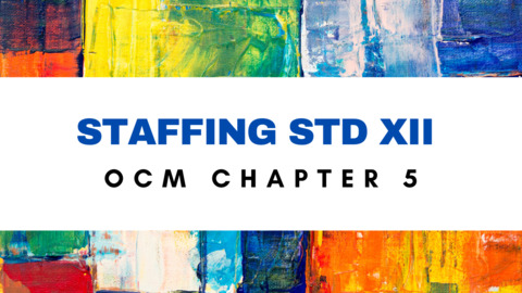 Std XII - CH - 5 - Staffing - Organisation of Commerce & Mgt.