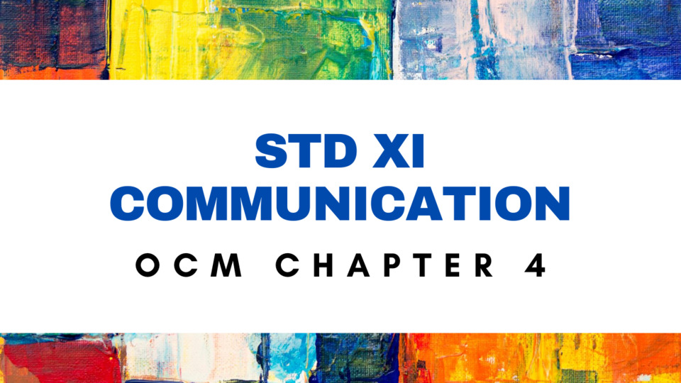 OCM - XI - CH - 4 - COMMUNICATION