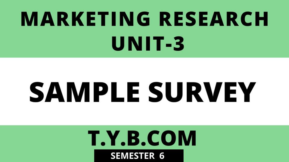 Unit-3 Sample Survey
