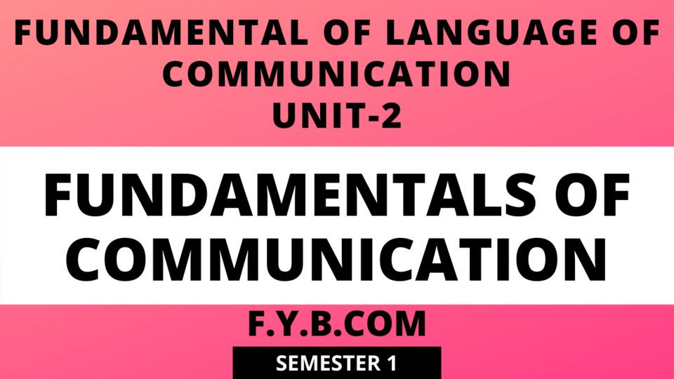 Unit-2 Fundamentals of Communication