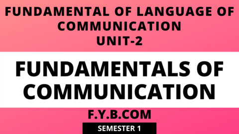 Unit-2 Fundamentals of Communication
