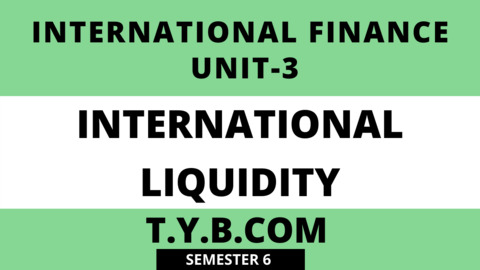 Unit-3 International Liquidity