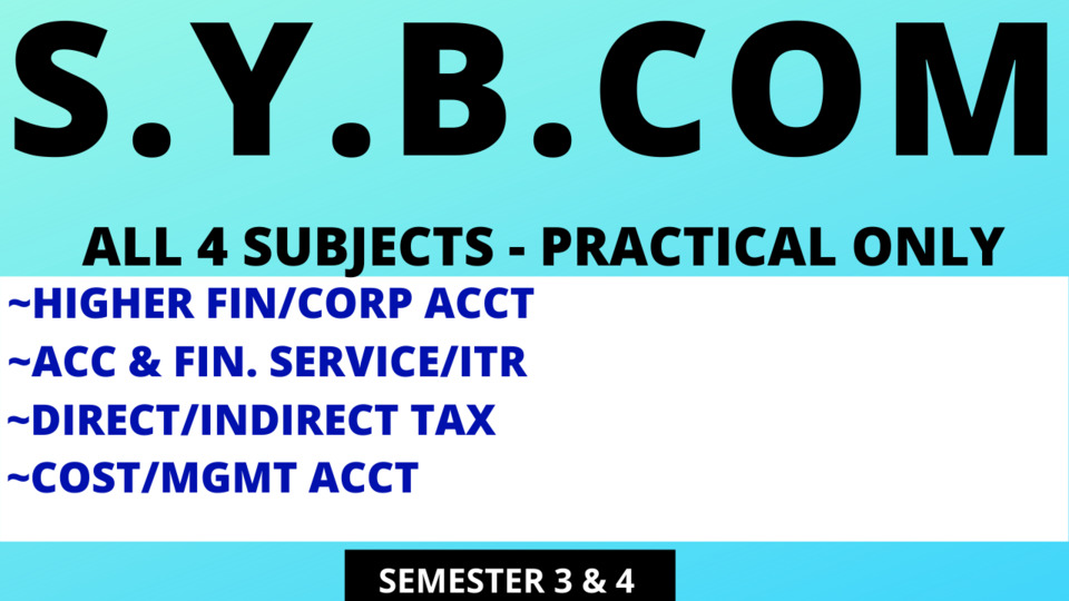 SY BCOM ALL 4 PRACTICAL SUBJECTS