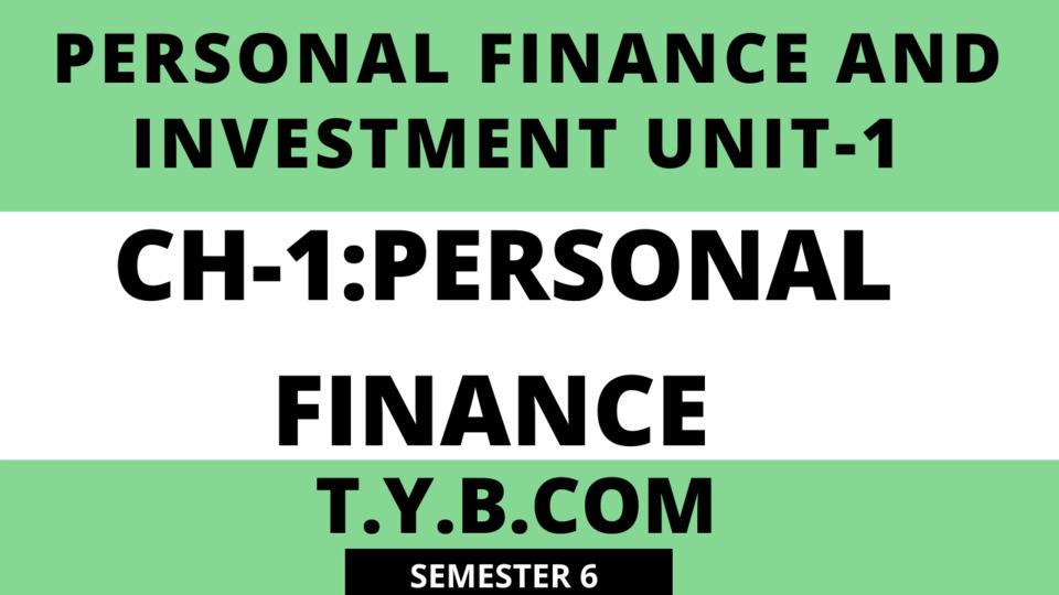 UNIT-1 CH-1 Personal Finance