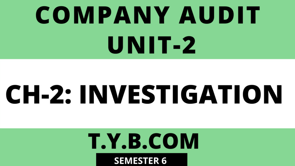 UNIT-2 CH-2 Investigation