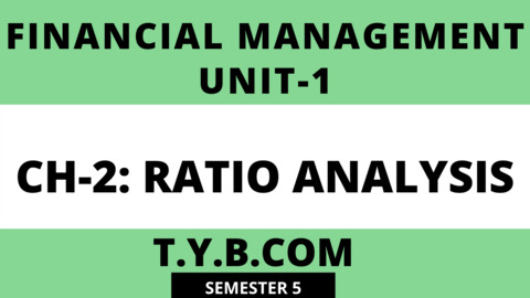 Unit-1 Ch-2 Ratio Analysis
