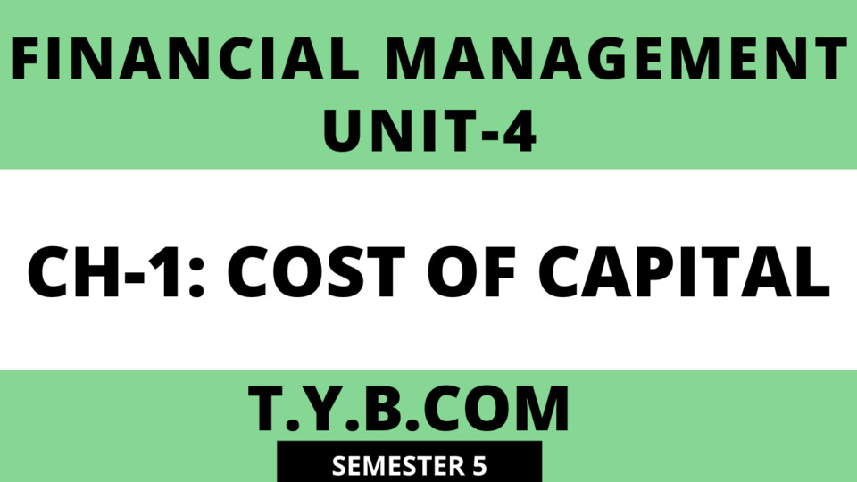 Unit-4 Ch-1 Cost of Capital