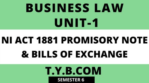 UNIT-1 NI ACT 1881 & Bills Of Exchange