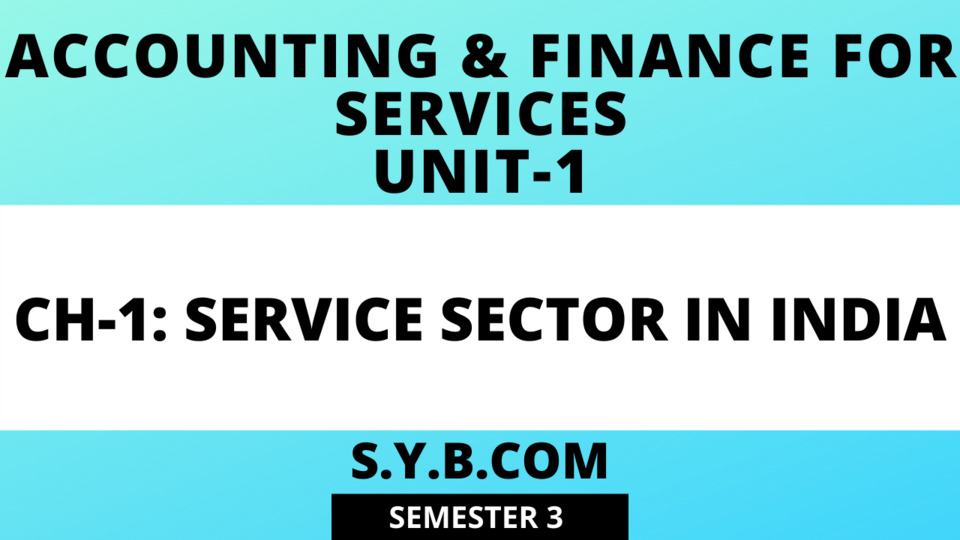 Unit-1 Ch-1 Service Sector in India