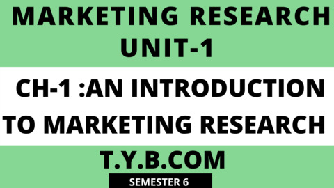 UNIT-1 CH-1 Introduction to Marketing Research