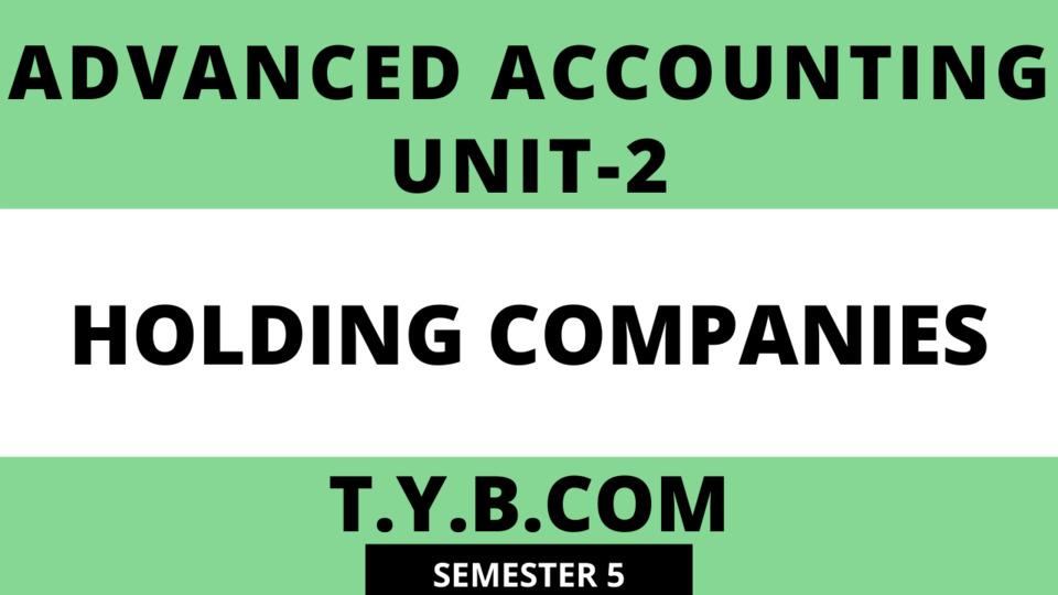 Unit-2 Holding Companies