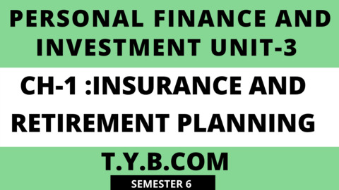 UNIT-3 CH-1 Insurance Retirement Planning