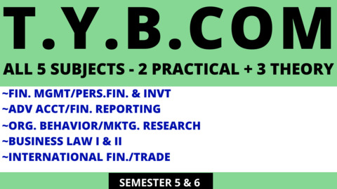 TY BCOM - FIVE SUBJECTS - FM/PFI & ACC/FR & THEORY