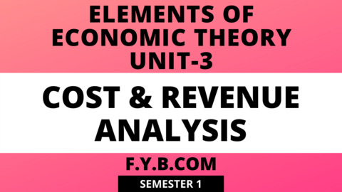 Unit-3 Cost & Revenue Analysis