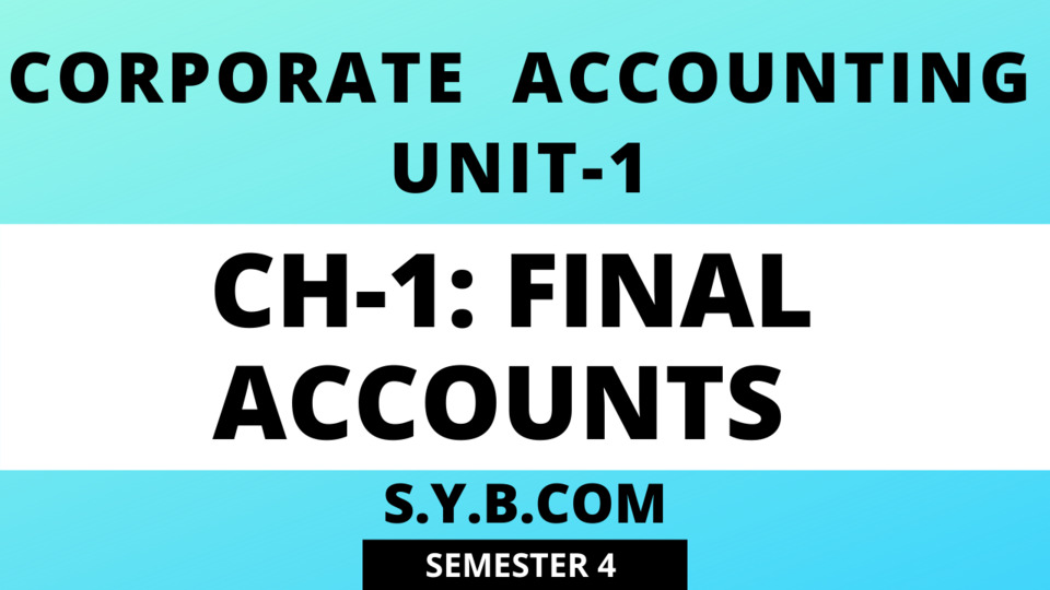 UNIT-1 Ch-1 COMPANY Final Accounts